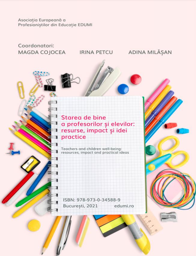 Starea de bine a profesorilor și elevilor: resurse, impact și idei practice